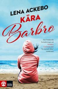 Kära Barbro (e-bok) av Lena Ackebo