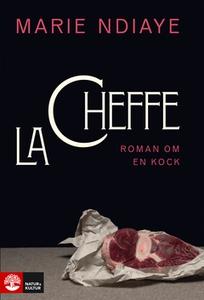 La cheffe (e-bok) av Marie NDiaye
