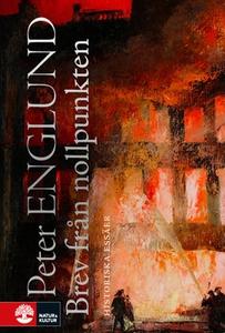 Brev från nollpunkten (e-bok) av Peter Englund