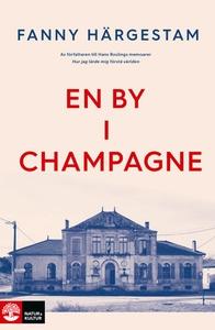 En by i Champagne (e-bok) av Fanny Härgestam