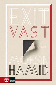 Exit väst (e-bok) av Mohsin Hamid