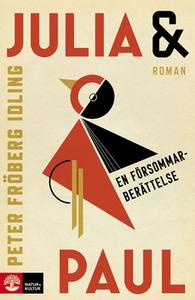 Julia & Paul (e-bok) av Peter Fröberg Idling
