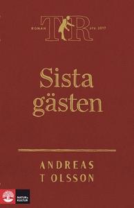 Sista gästen (e-bok) av Andreas T Olsson