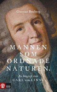 Mannen som ordnade naturen (e-bok) av Gunnar Br