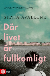Där livet är fullkomligt (e-bok) av Silvia Aval
