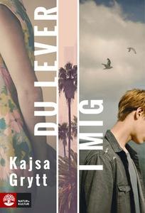 Du lever i mig (e-bok) av Kajsa Grytt