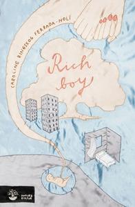 Rich Boy (e-bok) av Caroline Ringskog Ferrada-N