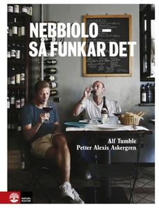 Nebbiolo - så funkar det (e-bok) av Petter Alex