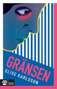 Gränsen (e-bok) av Elise Karlsson