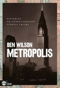 Metropolis (e-bok) av Ben Wilson