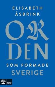 Orden som formade Sverige (e-bok) av Elisabeth