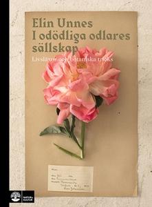 I odödliga odlares sällskap (e-bok) av Elin Unn