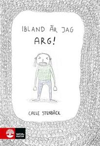 Ibland är jag arg (e-bok) av Carl Stenbäck