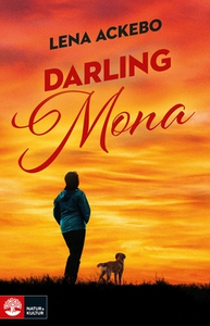 Darling Mona (e-bok) av Lena Ackebo