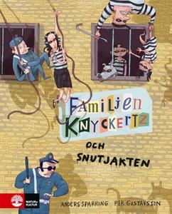 Familjen Knyckertz och snutjakten (e-bok) av An