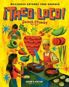 ¡Taco loco! (e-bok) av Jonas Cramby
