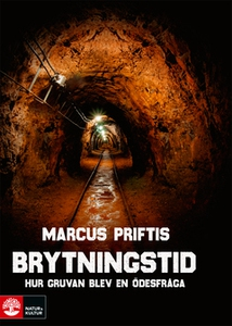 Brytningstid (e-bok) av Marcus Priftis