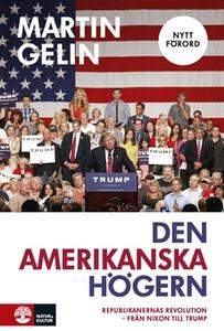 Den amerikanska högern (e-bok) av Martin Gelin