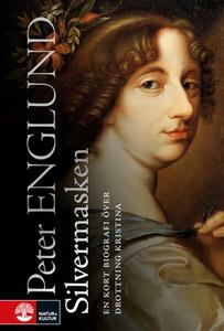 Silvermasken (e-bok) av Peter Englund