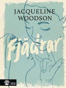 Fjädrar (e-bok) av Jacqueline Woodson