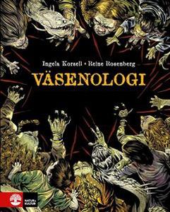 Väsenologi (e-bok) av Ingela Korsell, Reine Ros