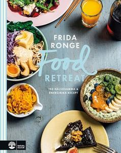 Food retreat (e-bok) av Frida Ronge