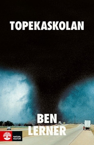 Topekaskolan (e-bok) av Ben Lerner