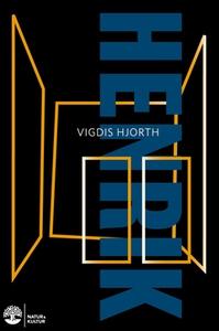 Henrik (e-bok) av Vigdis Hjorth