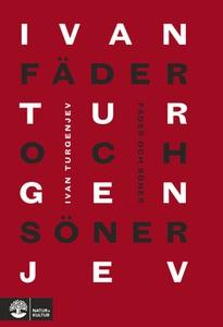 Fäder och söner (e-bok) av Ivan Turgenjev