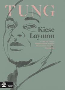 Tung (e-bok) av Kiese Laymon