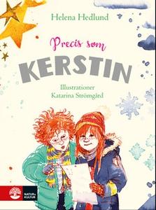 Precis som Kerstin (e-bok) av Helena Hedlund