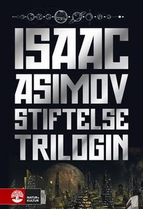Stiftelsetrilogin (e-bok) av Isaac Asimov
