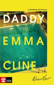 Daddy (e-bok) av Emma Cline