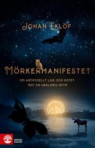 Mörkermanifestet (e-bok) av Johan Eklöf