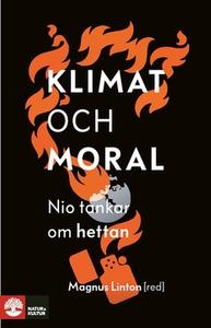 Klimat och moral (e-bok) av Magnus Linton