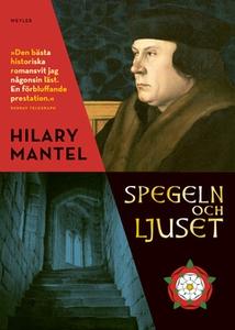 Spegeln och ljuset (e-bok) av Hilary Mantel