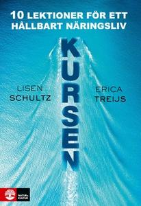 Kursen (e-bok) av Lisen Schultz, Erica Treijs