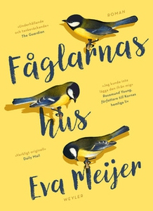 Fåglarnas hus (e-bok) av Eva Meijer