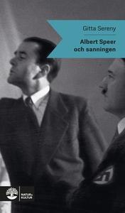 Albert Speer och sanningen (e-bok) av Gittany S