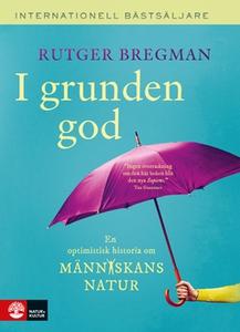 I grunden god (e-bok) av Rutger Bregman