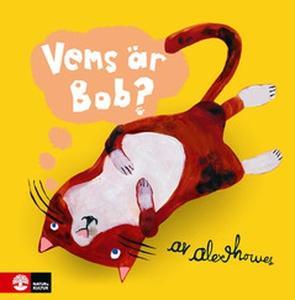 Vems är Bob? (e-bok) av Alex Howes