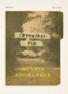 Skymningstid (e-bok) av Henrik Bromander