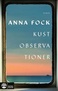 Kustobservationer (e-bok) av Anna Fock