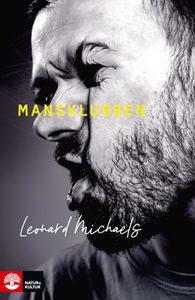 Mansklubben (e-bok) av Leonard Michaels