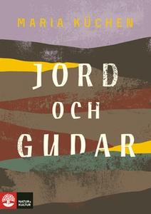 Jord och gudar (e-bok) av Maria Küchen