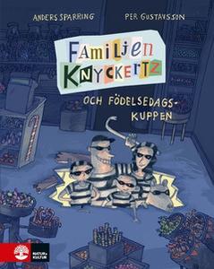 Familjen Knyckertz och födelsedagskuppen (e-bok