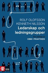 Ledarskap och ledningsgrupper: Ett utdrag ur OB