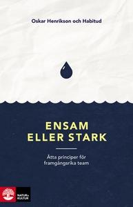 Ensam eller stark (e-bok) av Oskar Henrikson