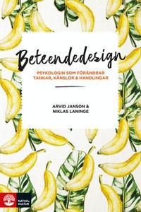 Beteendedesign (e-bok) av Niklas Laninge, Arvid