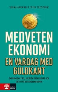 Medveten ekonomi (e-bok) av Shoka Åhrman, Frida